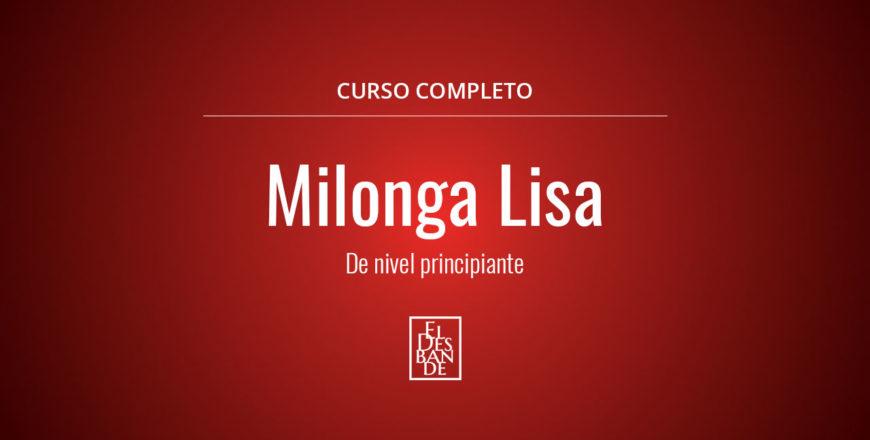 Milonga Lisa Completo - El Desbande Online