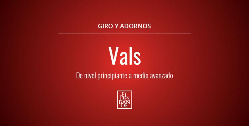 Vals - El Desbande Online
